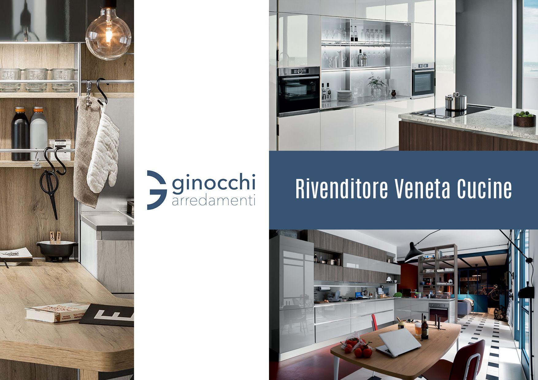 Ginocchi Arredamenti Rivenditore Veneta Cucine   Rivenditore ...