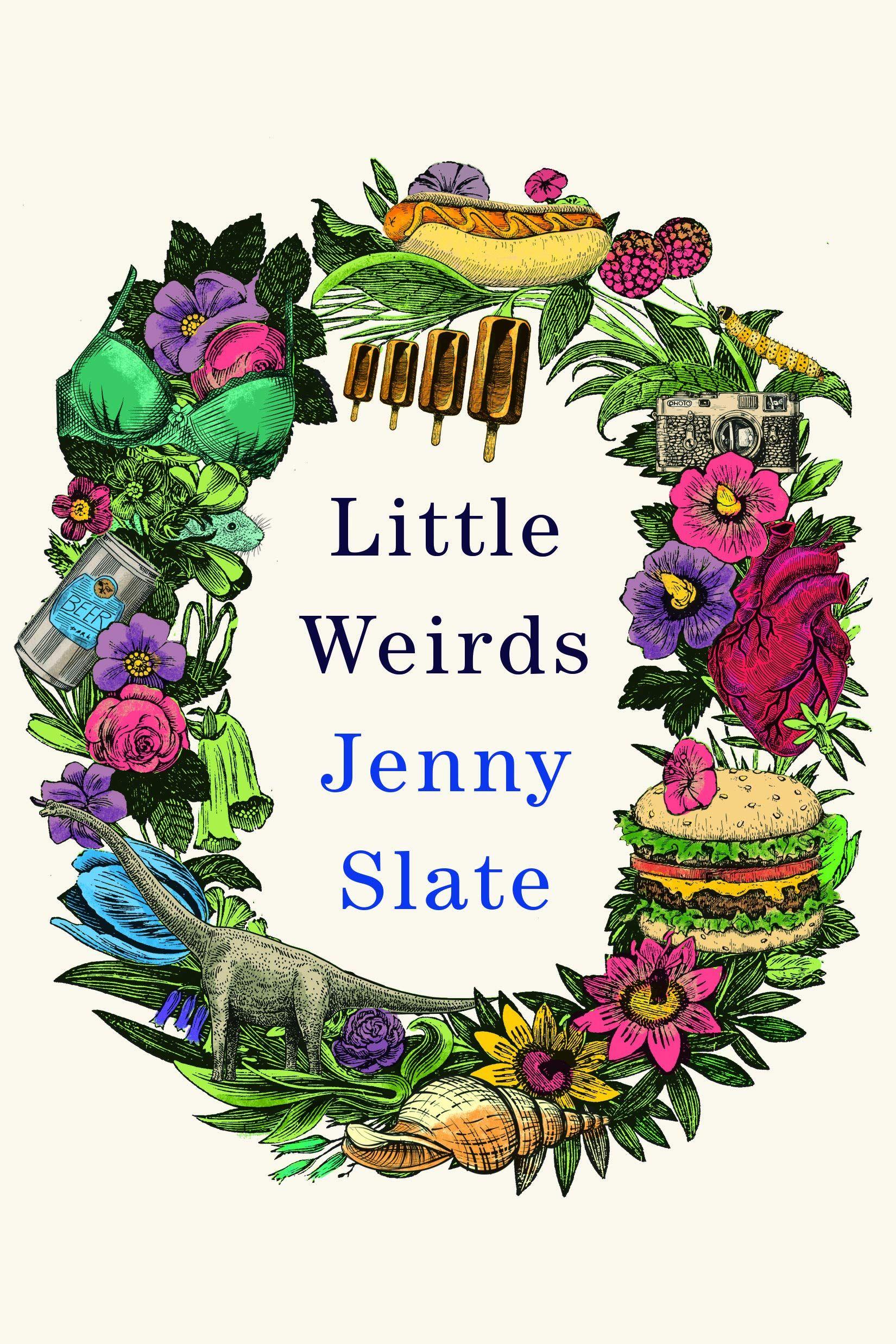 Pdf Free Download Little Weirds By Jenny Slate Jenny Slate