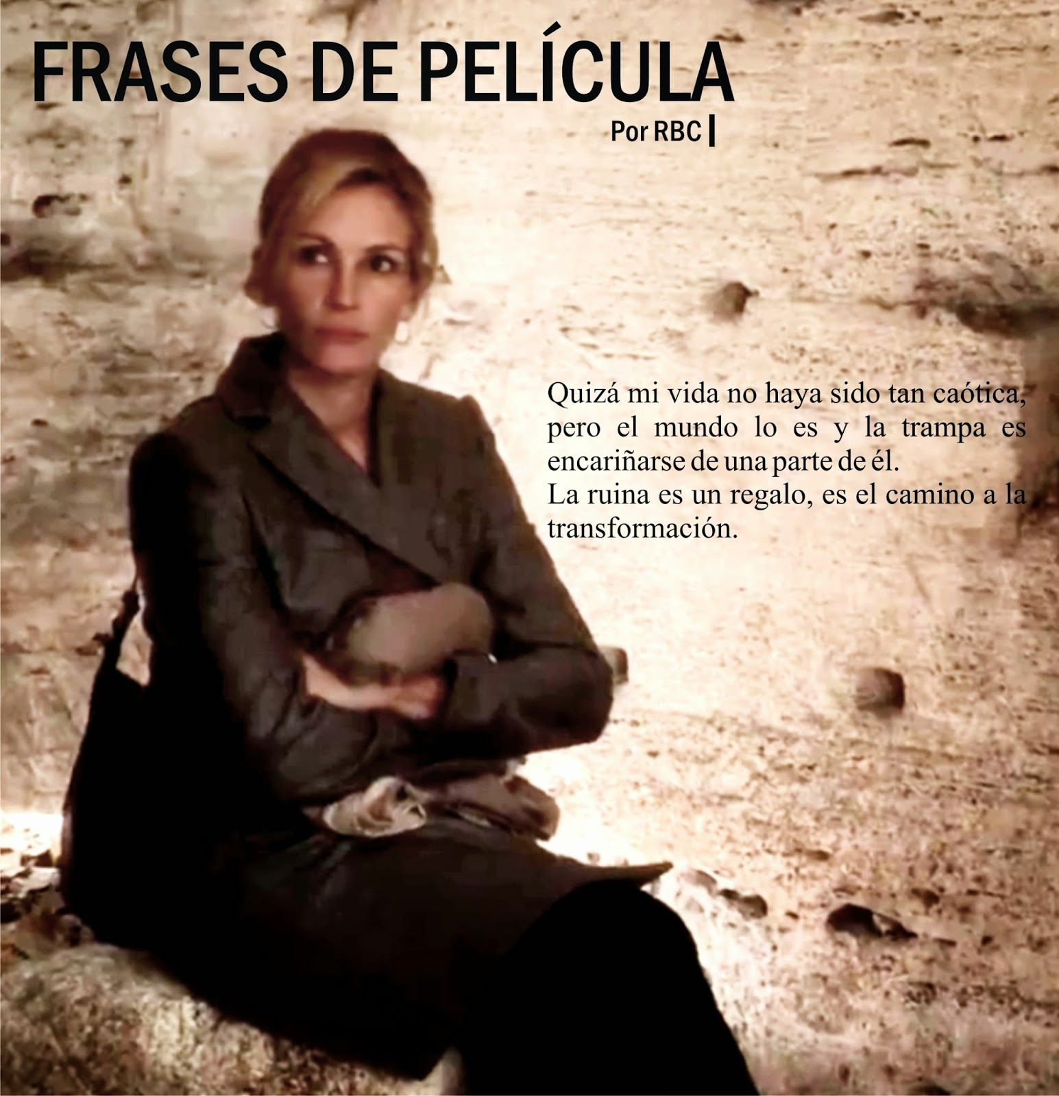 Emblogrium Revista 2015 Frases De La Película Comer Rezar