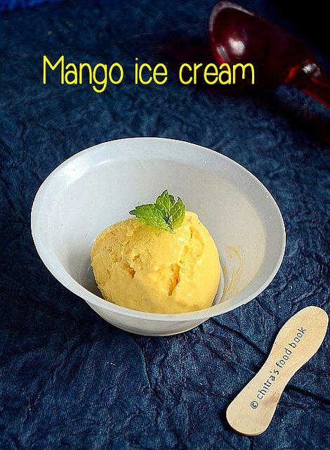 Mango Ice Cream Recipe Without Ice Cream Maker Condensed Milk Recipe Mango Ice Cream Ice Cream Recipes Mango Ice Cream Recipe