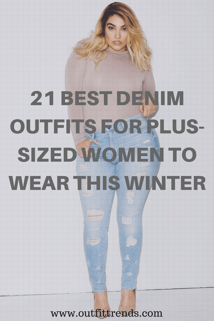 6bb511818fd 21 Best Winter Jeans Outfits for Plus-Sized Women to Stay Cool and ...