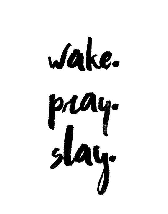 Wake Pray Slay Christian Art Wall Art Pray Sign Gift