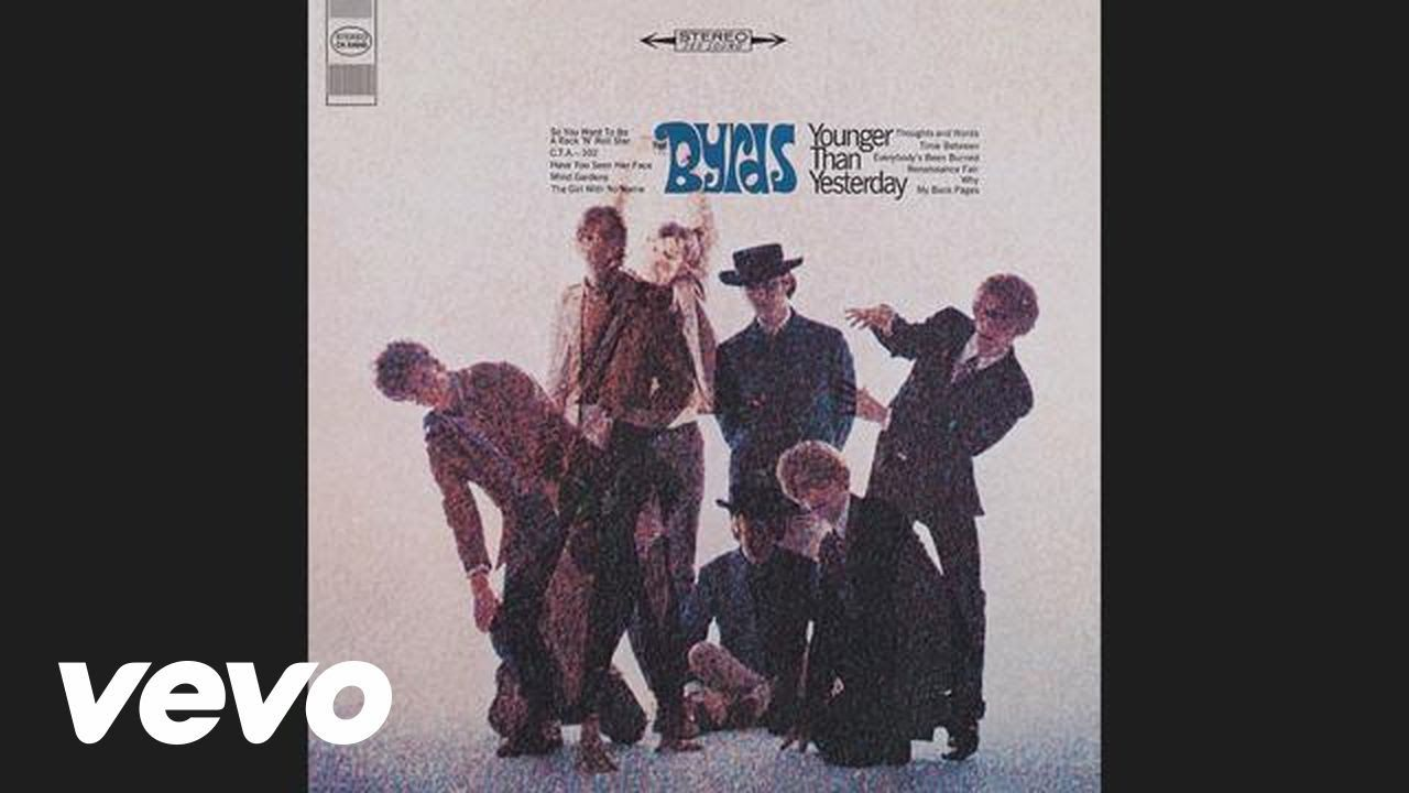 The Byrds So You Want To Be A Rock N Roll Star Audio Music