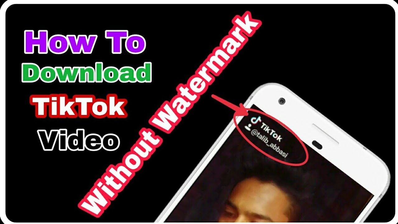 How To Download Tiktok Video Without Watermark Remove Logo Video Watermark Tik Tok
