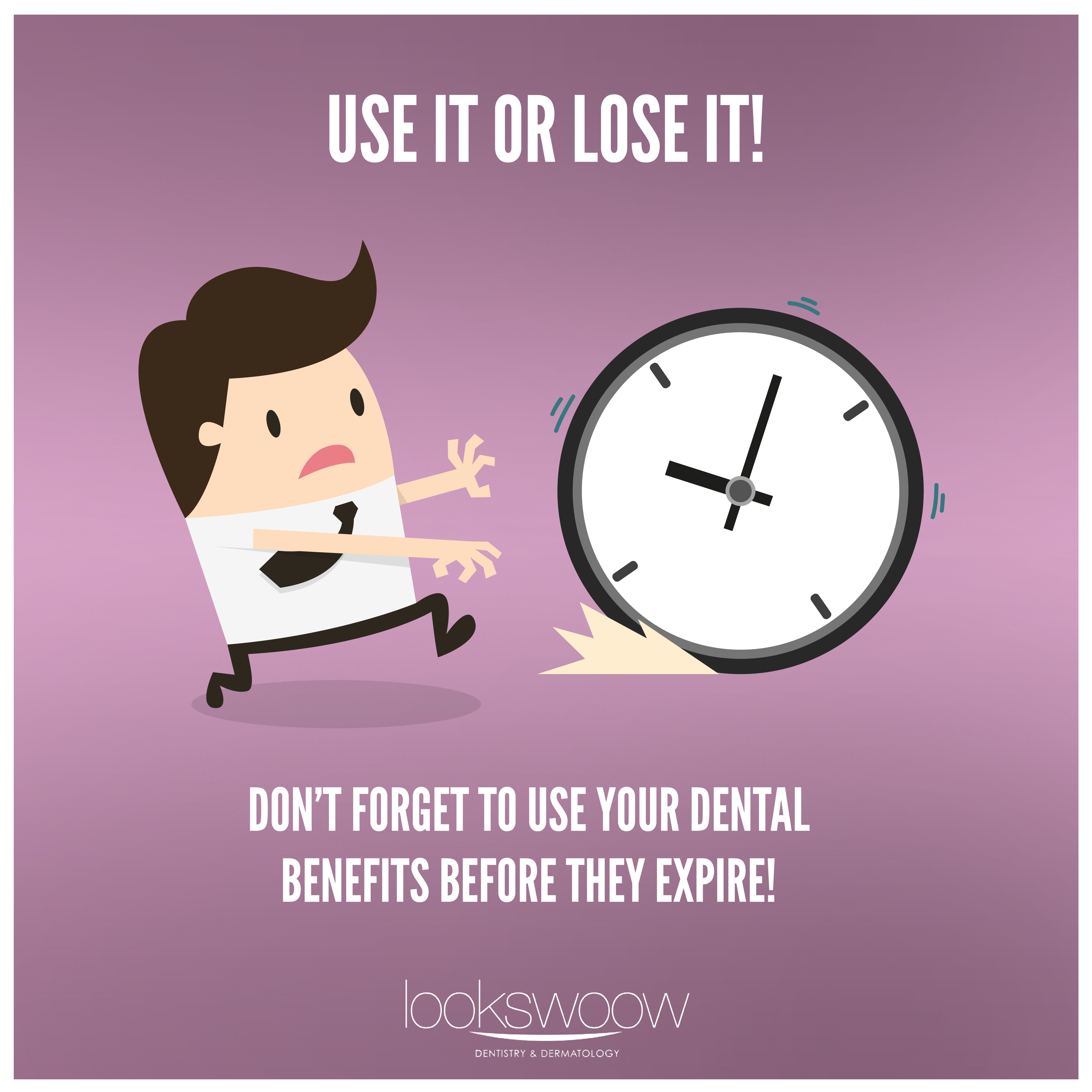 Don T Forget To Take Advantage Of Your Dental Insurance Benefits