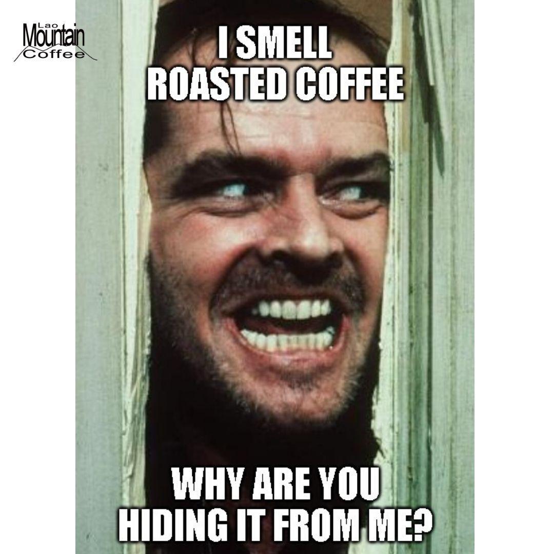 Meme About Coffee Air Tools Organic Coffee Beans Coffee Roasting