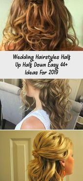 Wedding Hairstyles Half Up Half Down Easy 44+ Ideas For 2019 – Wedding  Frisuren…