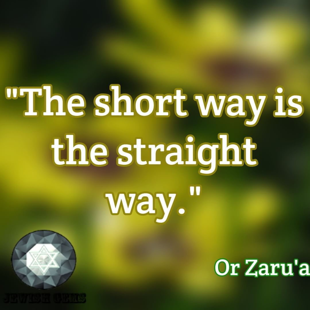 Jewish Love Quotes Cool The Short Way Is The Straight Way Or Zaru'a Find More Wisdom