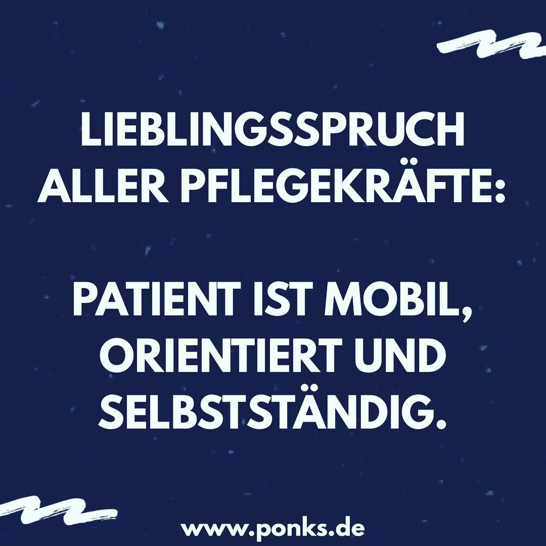 Lieblingsspruch Aller Pflegekrafte Zitate Zum Thema Arbeit Lustige Spruche Uber Liebe Krankenschwester Witze