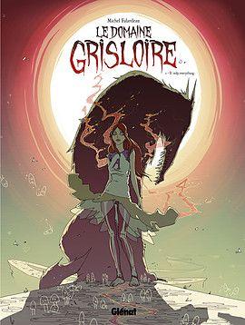 Le Domaine Grisloire - Tome 1