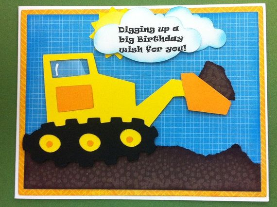 Bulldozer Birthday Card Digging Up A Big Birthday Wish For You Bright And Cheery Birthday Card Child Birthday Card Bucket Of Dirt Card Birthday Cards For Boys Birthday Cards Kids Birthday