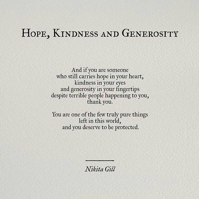 """Thank You For The Kind Words Quotes: """"Hope, Kindness And Generosity"""" By Nikita Gill// Pinterest"""