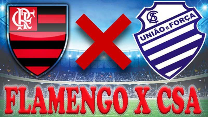 Futebol Ao Vivo Flamengo X Csa Fazem Duelo De Opostos Nesta 9ª