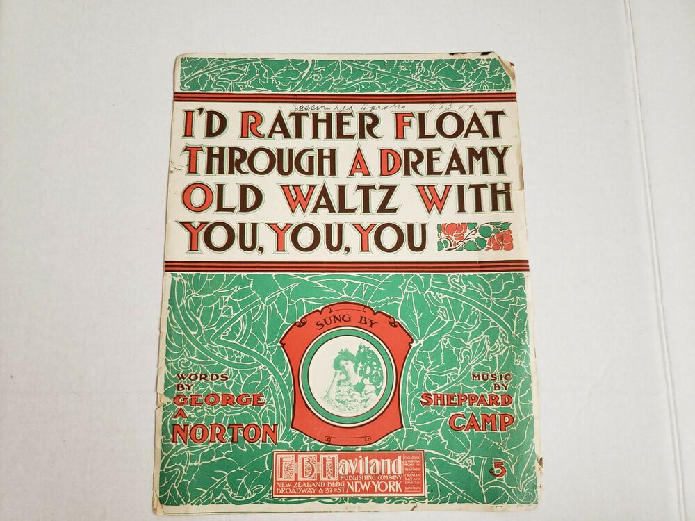 Vintage I'd Rather Float Through A Dreamy Old Waltz With You Sheet Music #vintagesheetmusic