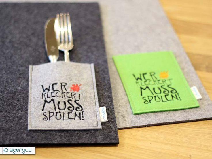 Tischsets : Tischset aus Filz WER KLECKERT MUSS SPÜLEN - eigengut.de #tischeindecken