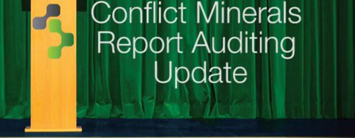 Conflict Minerals Compliance Basics: Supply Chain Tracability Auditing | 3BL Media