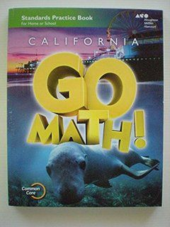 Houghton Mifflin Harcourt Go Math! California: Practice
