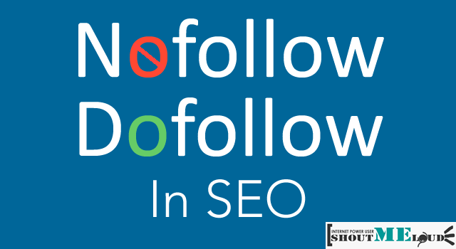 Understand the difference of Nofollow and Dofollow in SEO