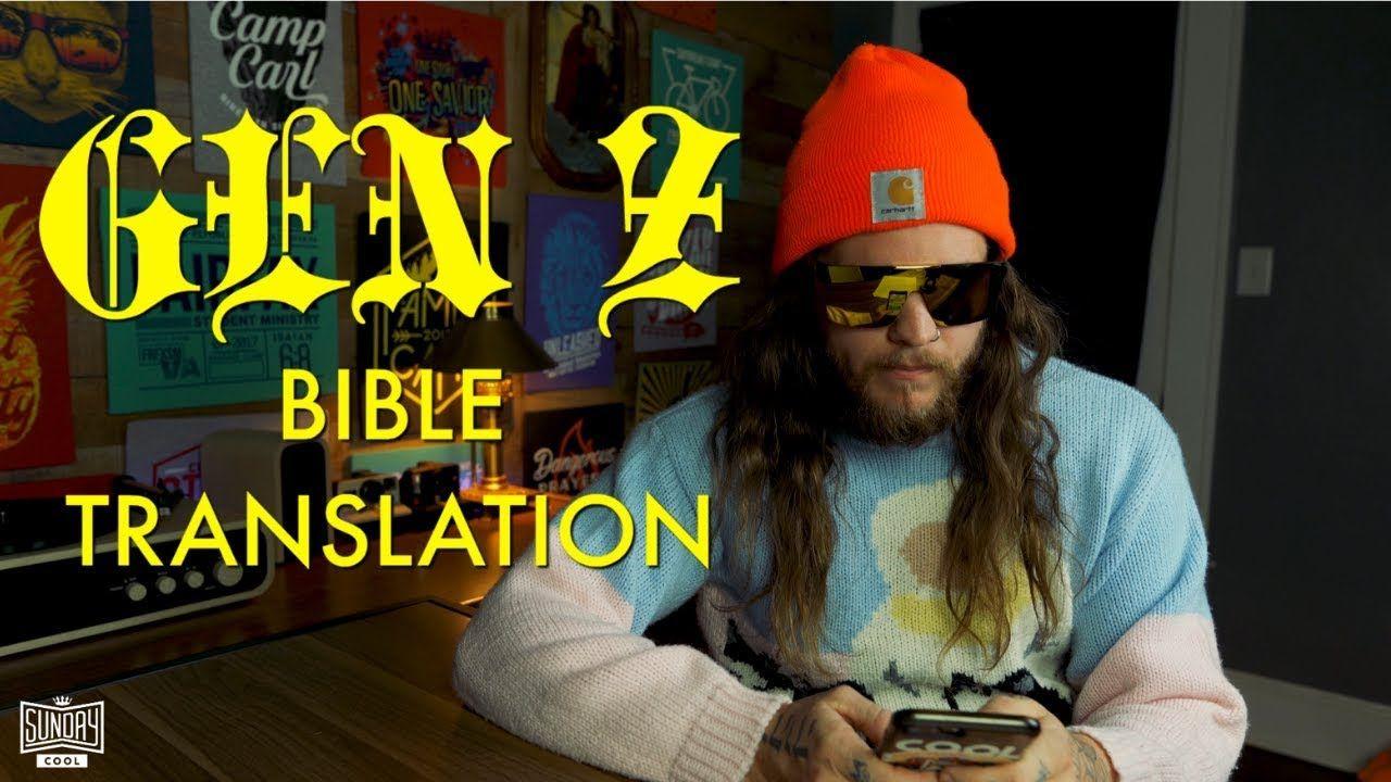 GEN Z Bible Translation Bible translations, Bible