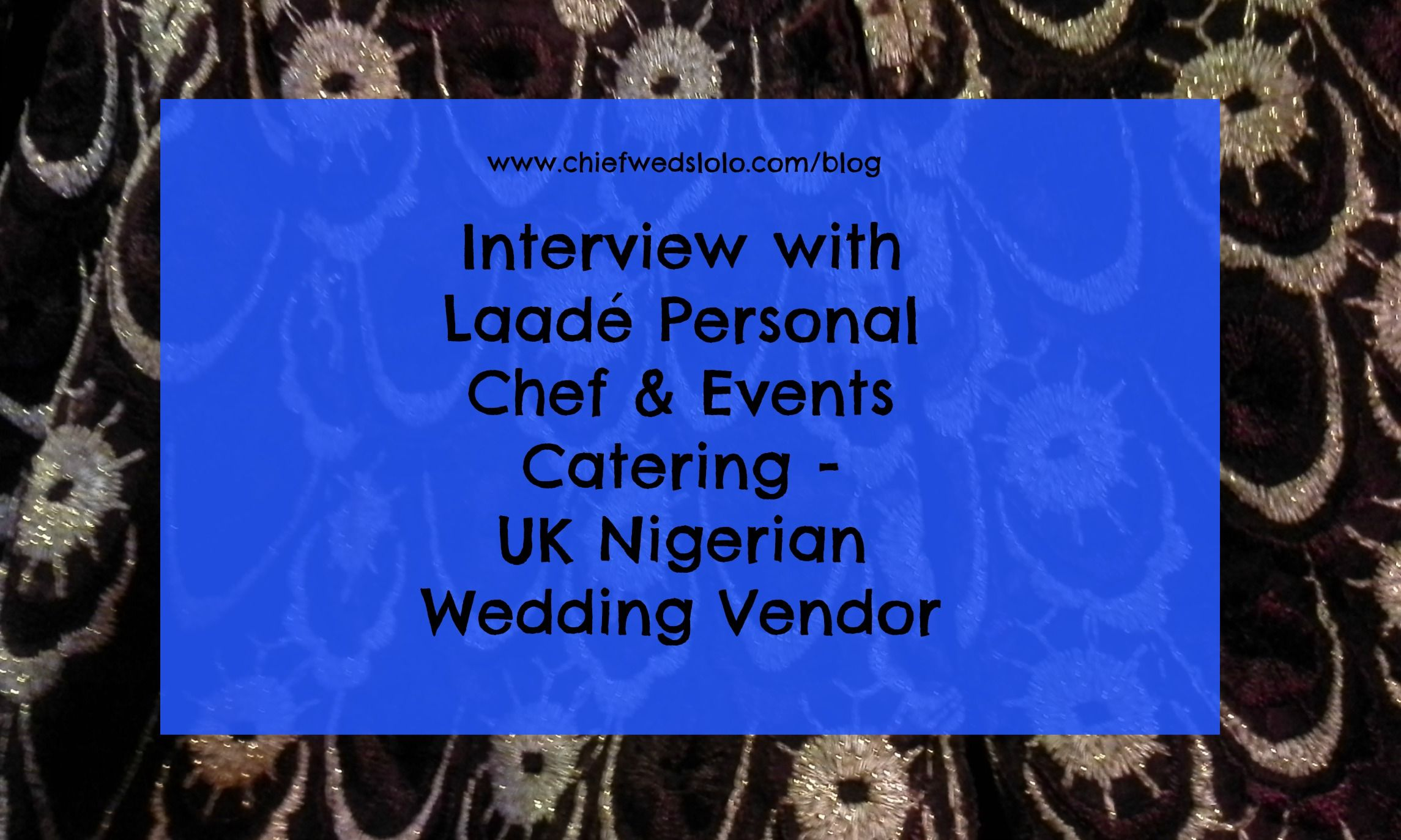 Ways To Add Nigerian Food To Your Wedding Menu With Laade Events Catering Event Catering Catering Wedding Vendors