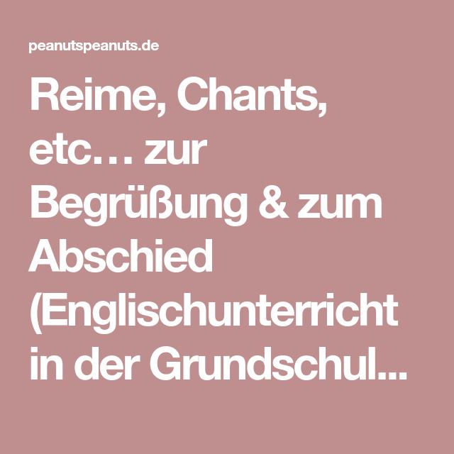 Reime, Chants, etc… zur Begrüßung & zum Abschied (Englischunterricht ...