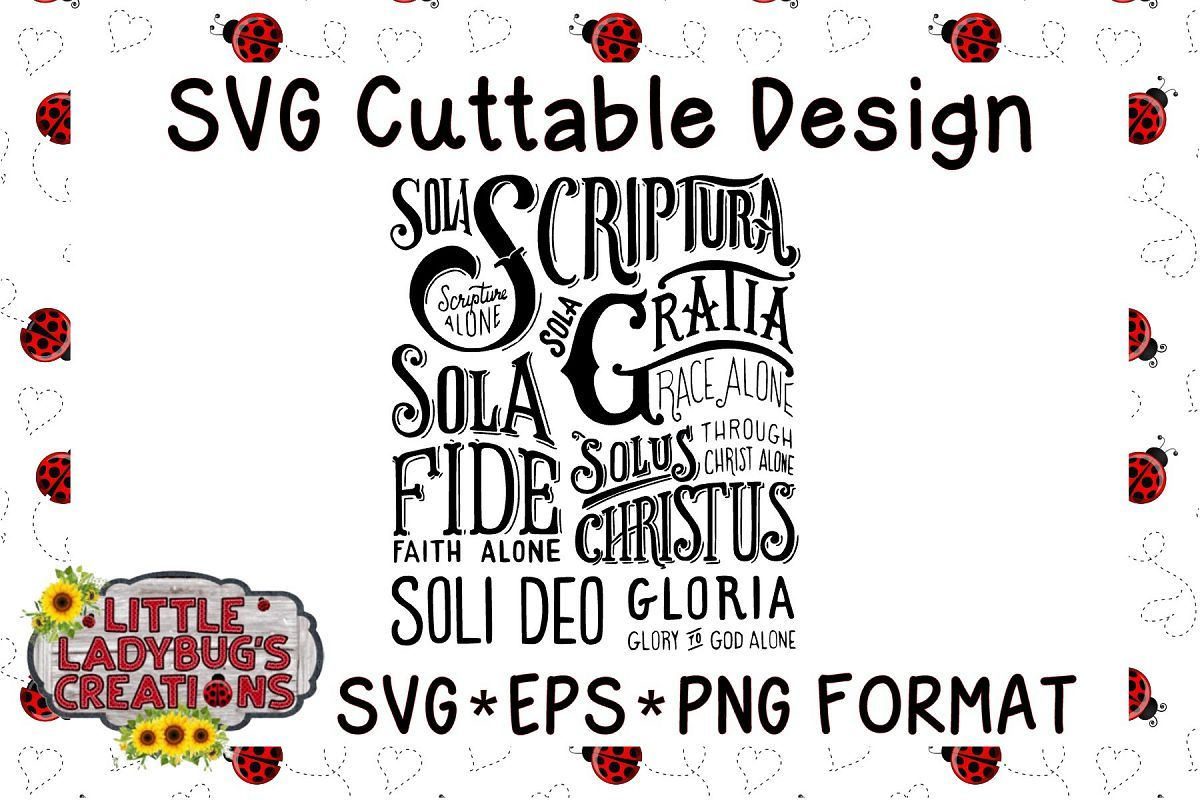 Sola Scriptura Svg Eps Png Format Cuttable File Sola Scriptura Cuttable Files Png Format
