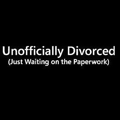 Unofficially Divorced T-shirt Funny 5 Colors S-3XL  | eBay