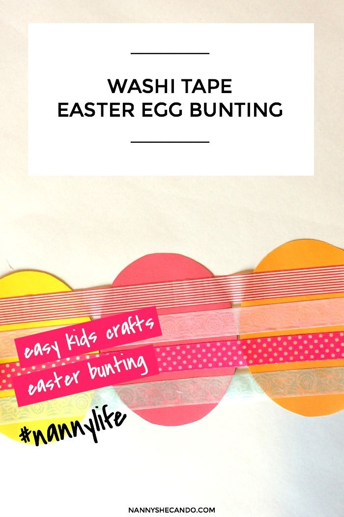 To Make: Washi Tape Easter Egg Bunting (so easy for the kids to do) | NANNY SHECANDO #nannylife #Eastercraft