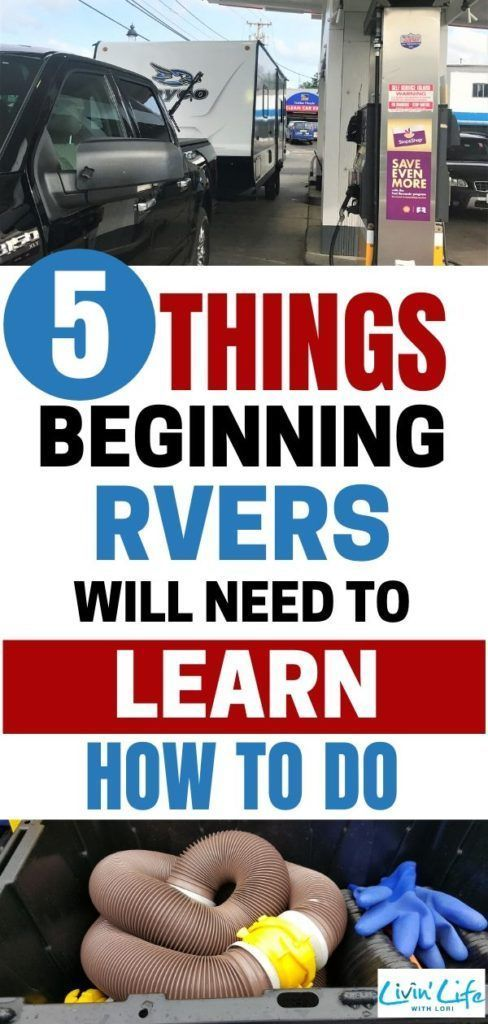 5 Things New RVers Must Learn How To Do