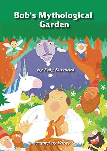 Bob's Mythological Garden by Faiz Kermani http://www.amazon.com/dp/B00XNU26NS/ref=cm_sw_r_pi_dp_5KtGvb0D5TYMN
