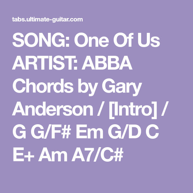 Song One Of Us Artist Abba Chords By Gary Anderson Intro G G