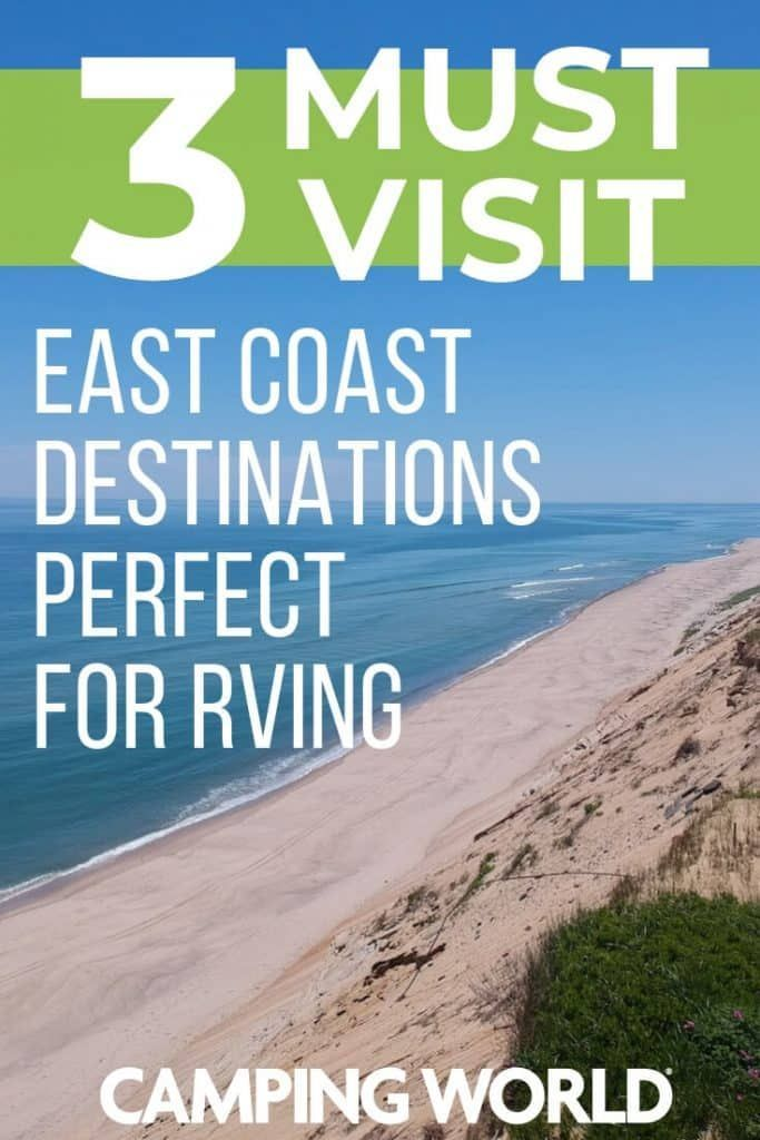 3 Must-Visit East Coast Destinations Perfect for RVing ...