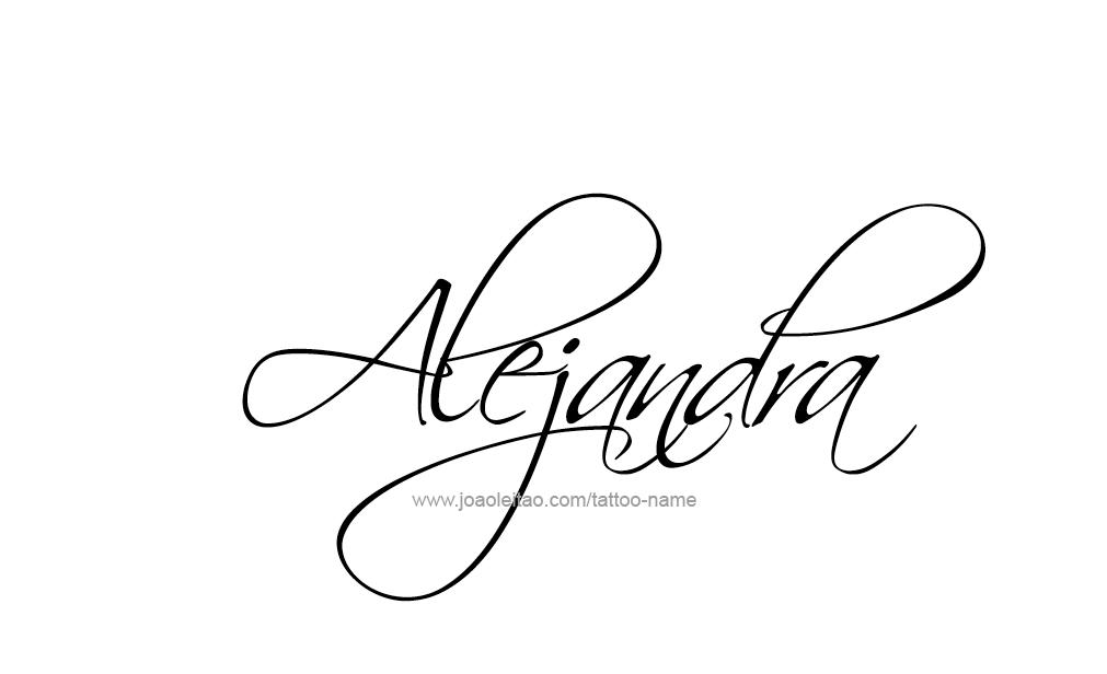 Alejandra Name Tattoo Designs Names Meanings Tattoos Tattoo