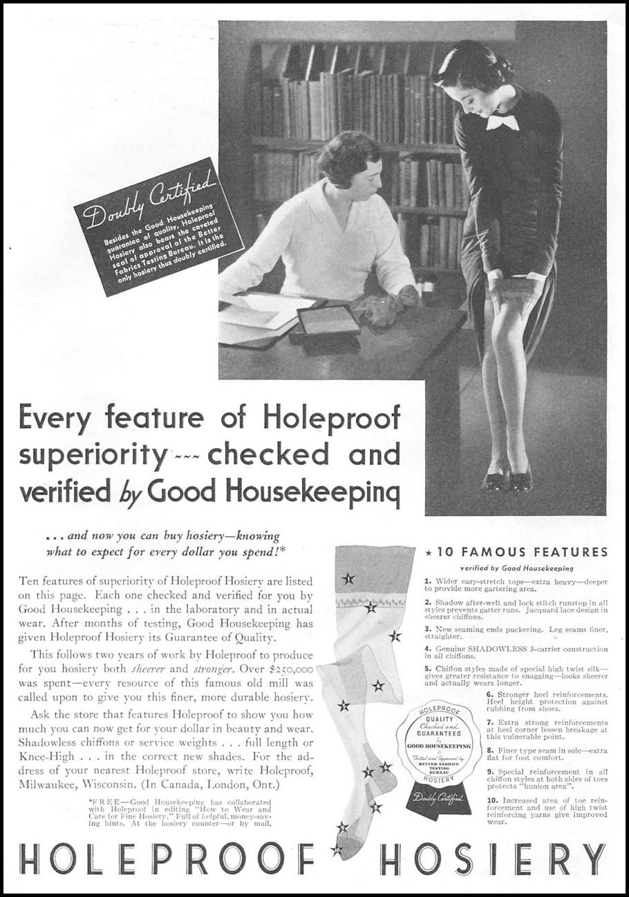 "Advertisement for ""Holeproof Hosiery, "" double-certified with the Good Housekeeping Guarantee of quality and the seal of approval of the Better Fabrics Testing Bureau: 24 September 1936, featured on page 123 in ""Good Housekeeping."""