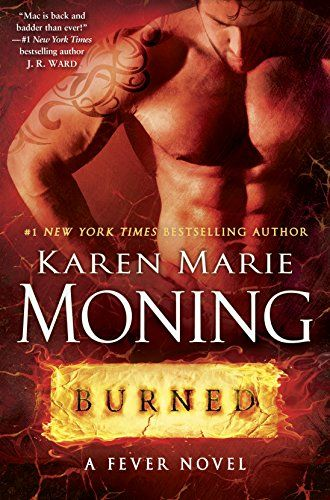 Burned fever series book 7 kindle edition by karen marie moning burned fever series book 7 kindle edition by karen marie moning paranormal romance fandeluxe Gallery