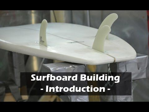 How to Scratch Build a Surfboard- Step by Step