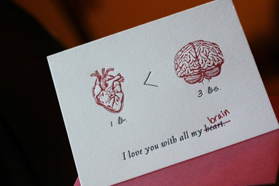 I love you with all my heart Heart vs Brain by PinkOrchidPress, $5.00