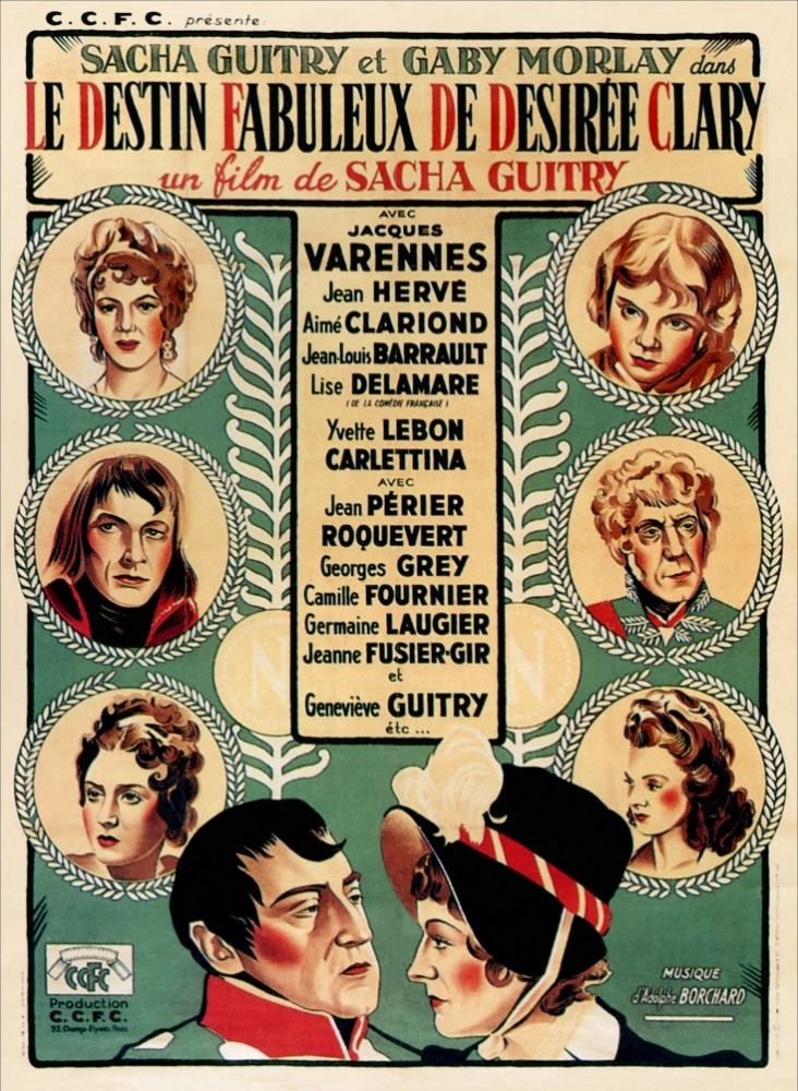 Le Destin Fabuleux De Desiree Clary Sacha Guitry Guitry Film Posters Films Et Films