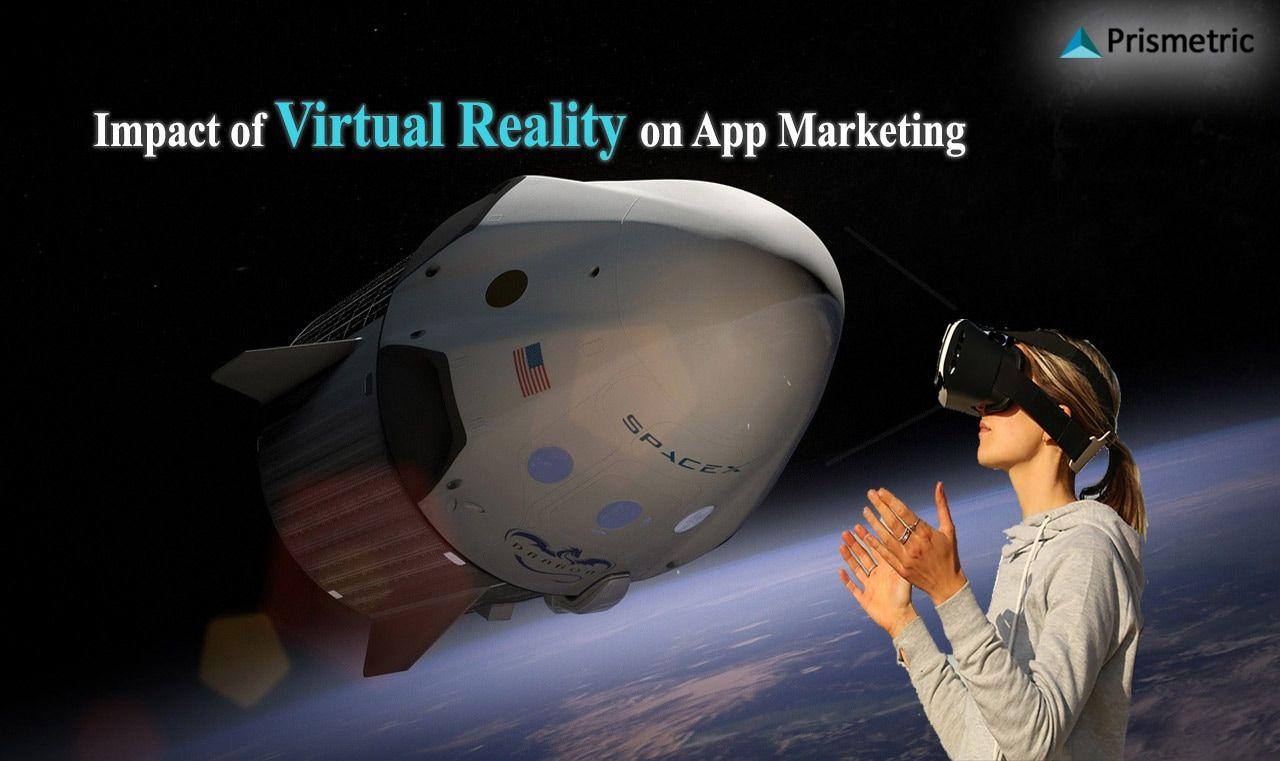 Impact of Virtual Reality on App Marketing http
