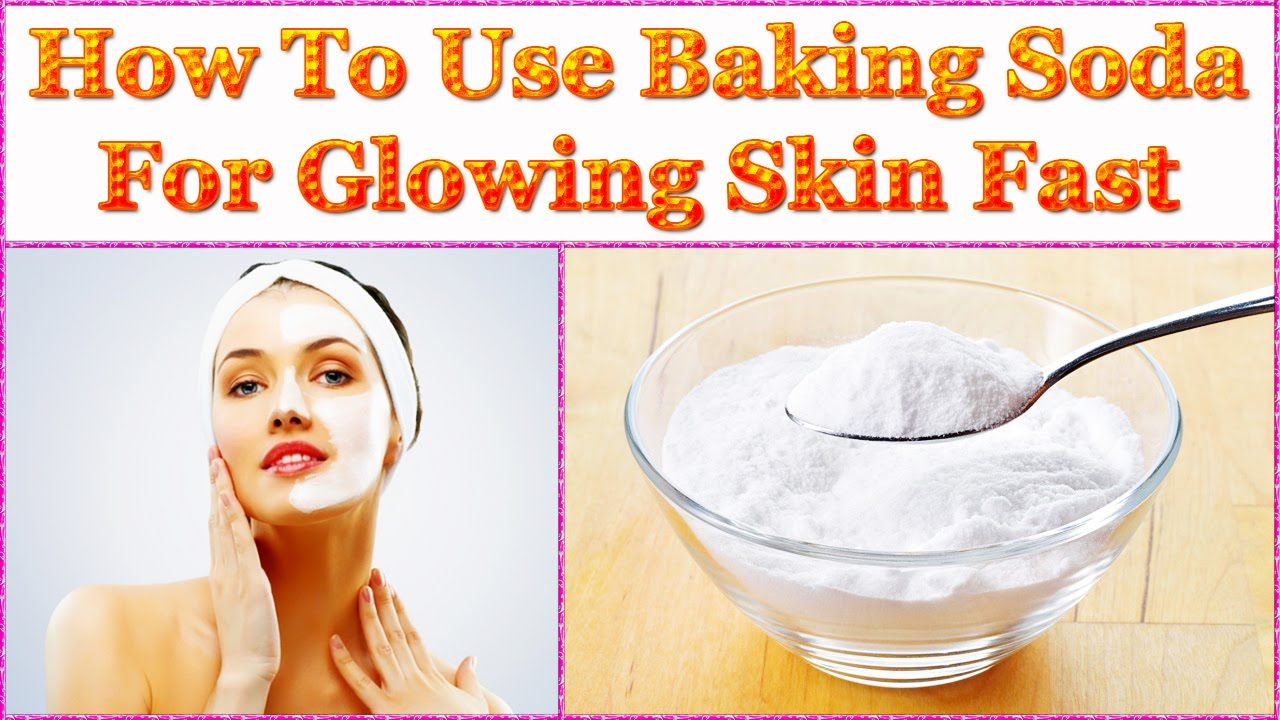 How To Use Baking Soda For Glowing Skin Fast | Baking soda for hair, Baking  soda benefits, Glow hair