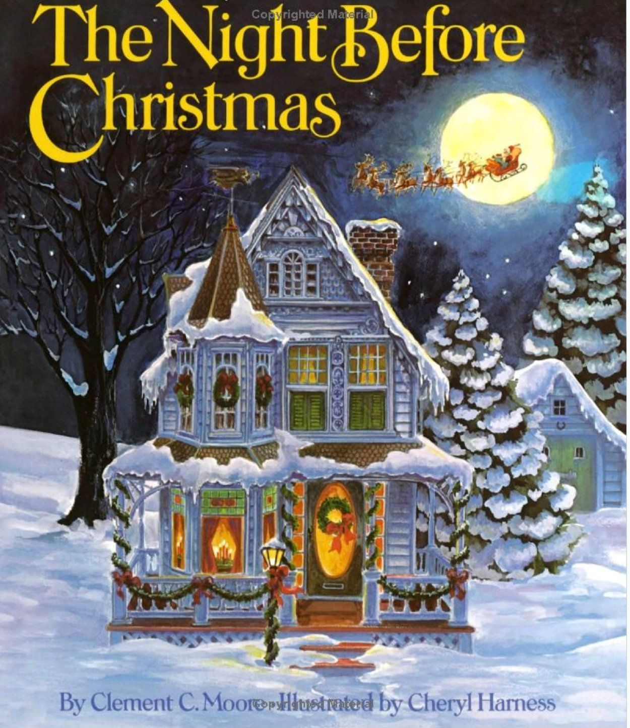 The night before christmas by clement c moore cheryl