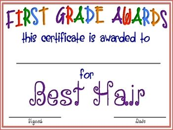 This is a fun collection of First Grade Awards. Awards include:Best HairBrightest SmileBest HandwritingQuietest StudentLoudest Stud...