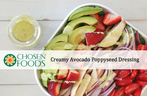 Creamy Avocado Poppyseed Dressing - Chosen Foods More