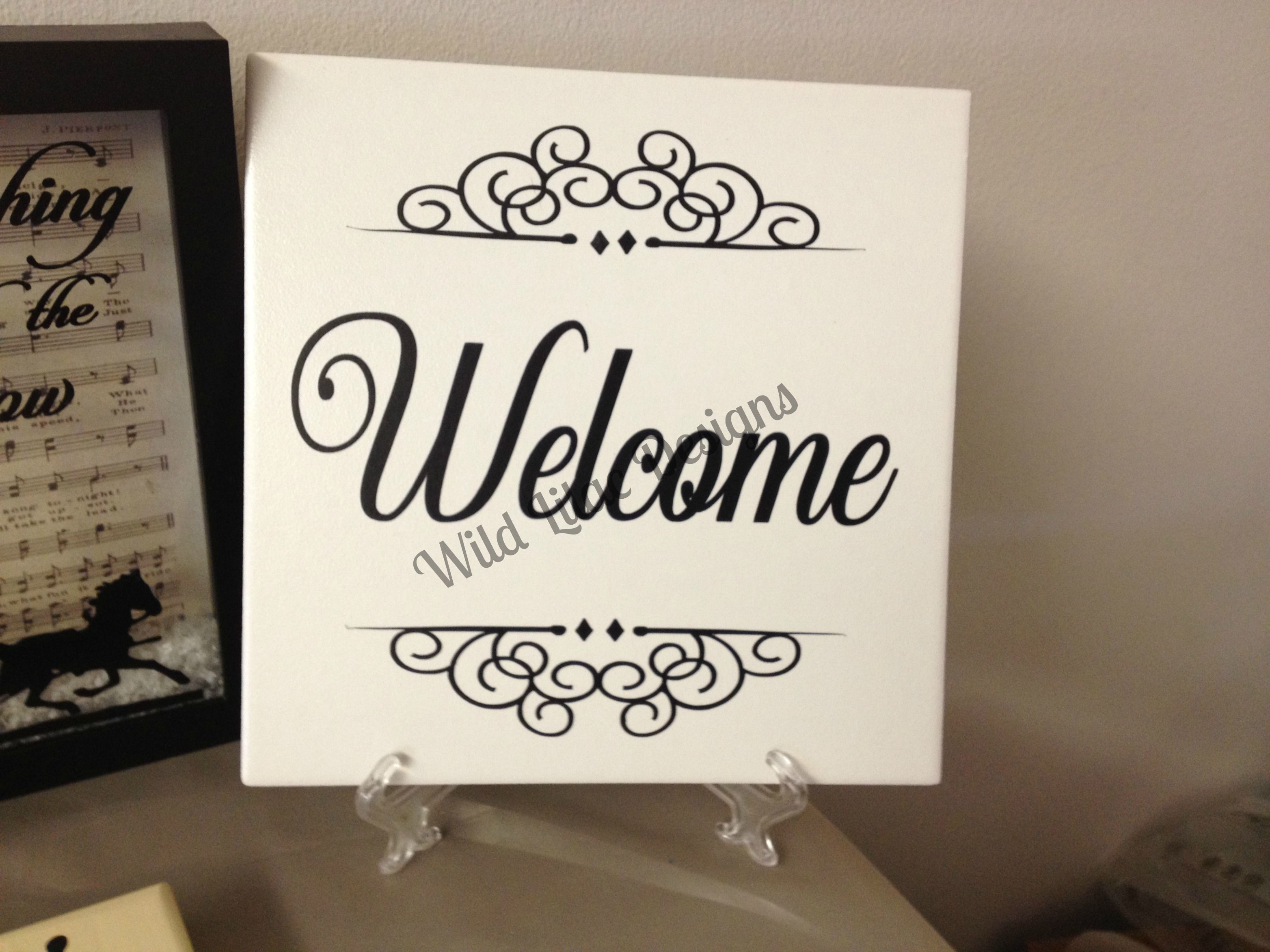 Welcome sign on 8 x 8 ceramic tile 15 can be done on wood or tile welcome sign on 8 x 8 ceramic tile 15 can be done on wood dailygadgetfo Choice Image