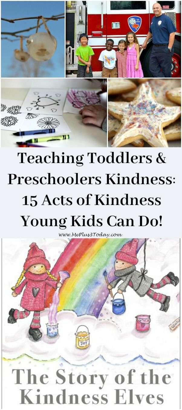 15 Acts of Kindness Toddlers & Preschoolers Can Do ...