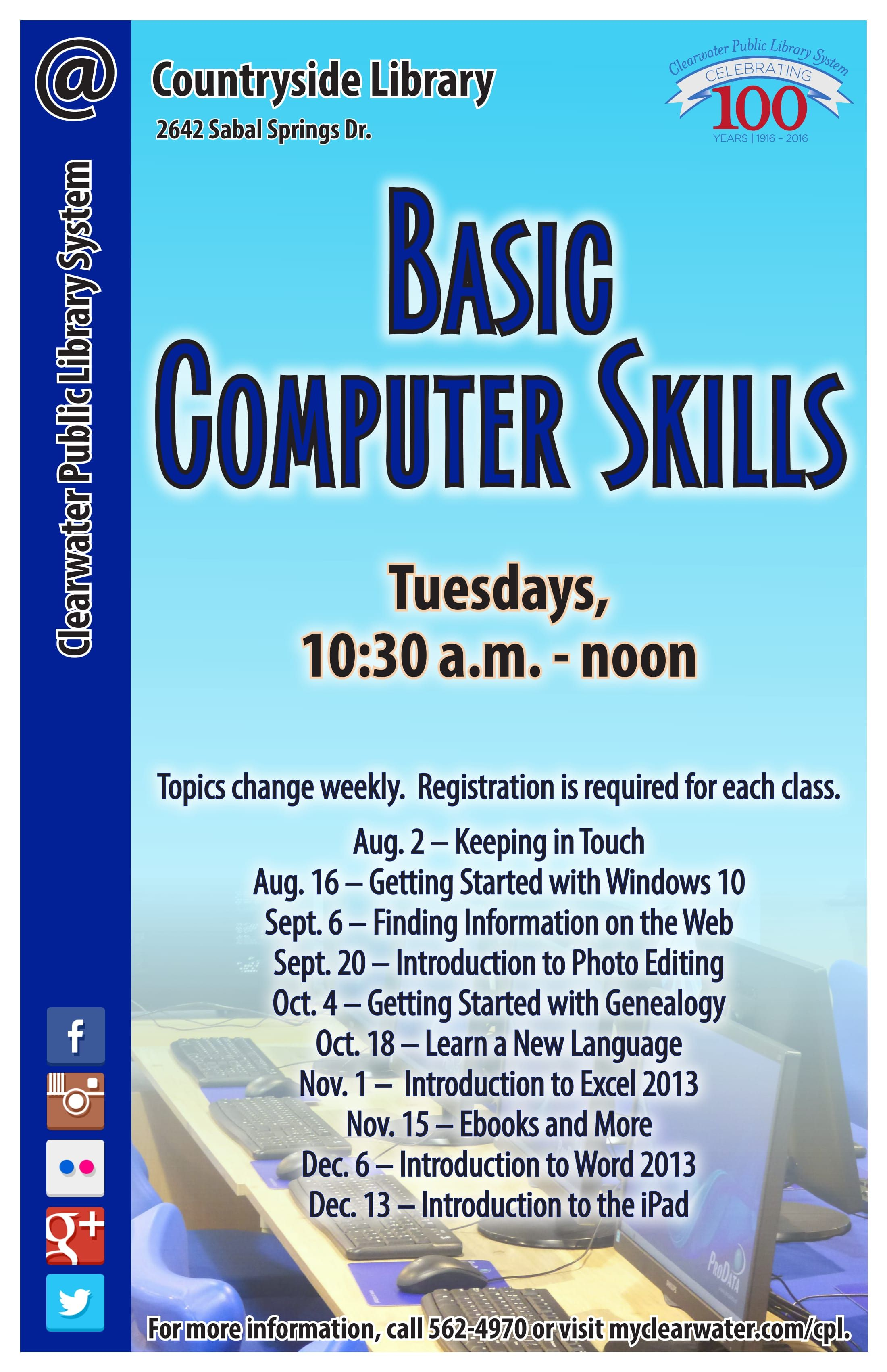 Weekly Basic Computer Skills Classes The Topic Changes Weekly From Windows 10 To Software For Learning A New Learn A New Language Computer Skills Clear Water