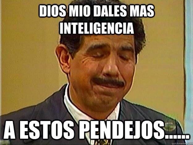 No Pinche Memes Memes Mexicanos Divertidos Memes Sarcasticos Memes Nuevos