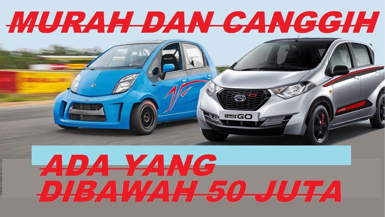 6 Mobil Murah 2019 Mobil Baru Mobil Daihatsu