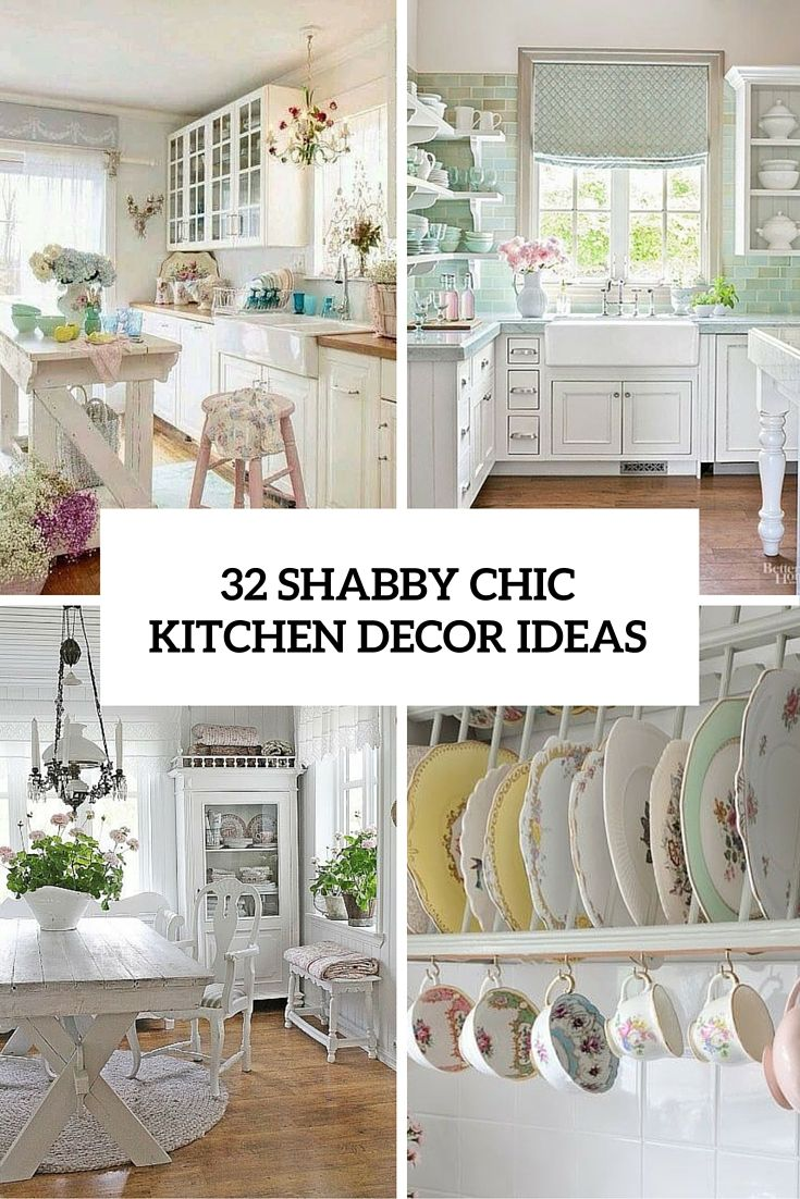 32 Sweet Shabby Chic Kitchen Decor Ideas To Try | Shabby Chic ...
