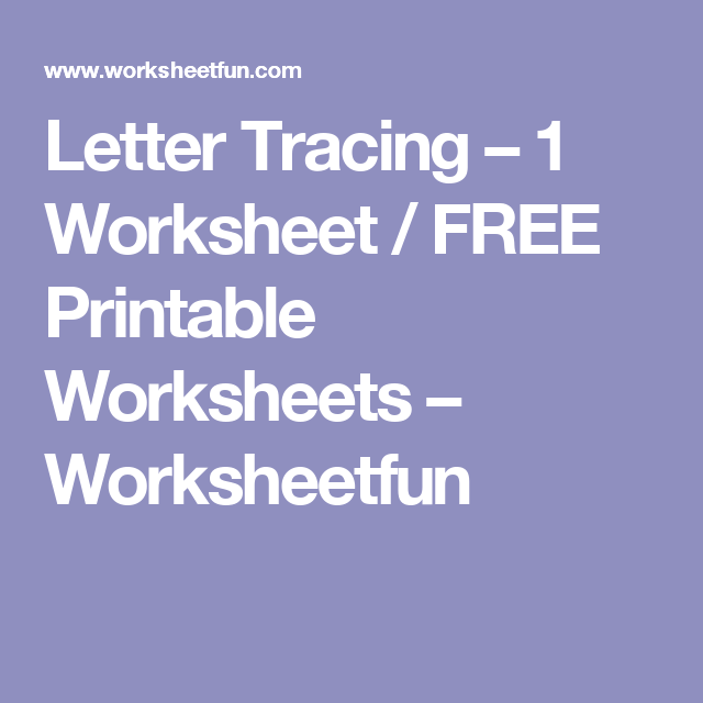 Letter Tracing – 1 Worksheet / FREE Printable Worksheets ...